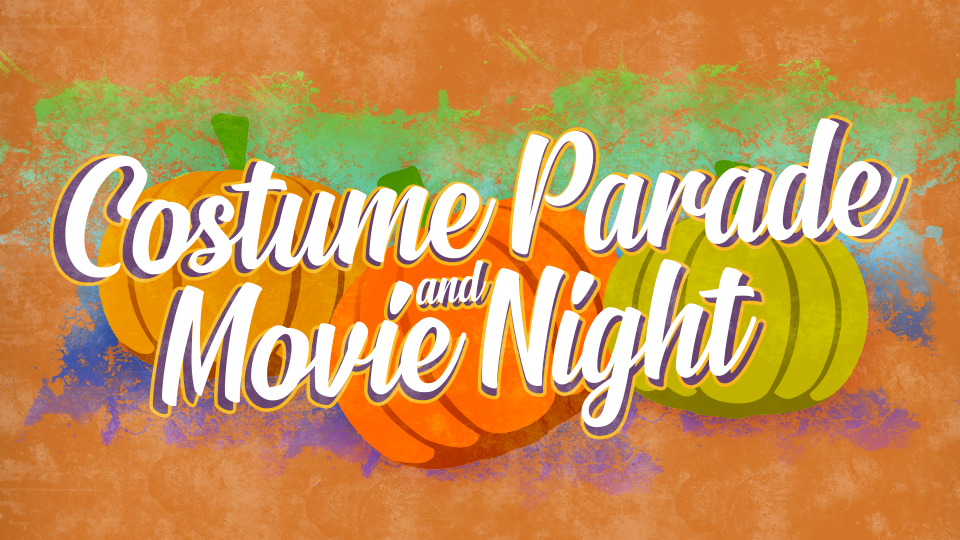 Costume Parade & Drive-In Movie Night